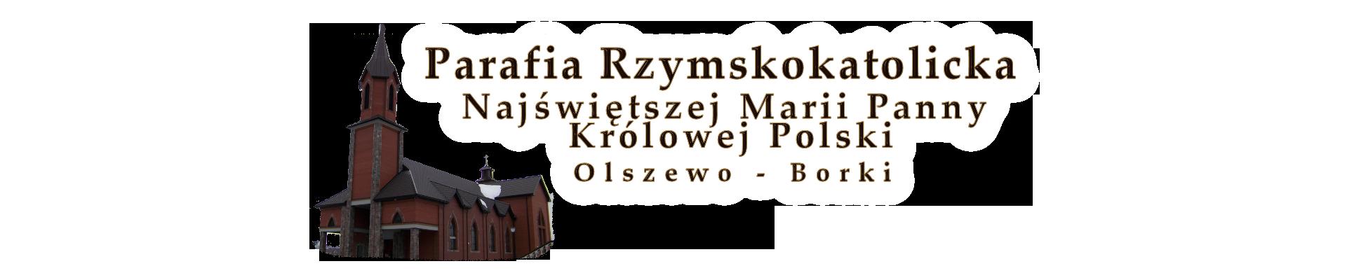 Parafia NMP Królowej Polski Olszewo-Borki